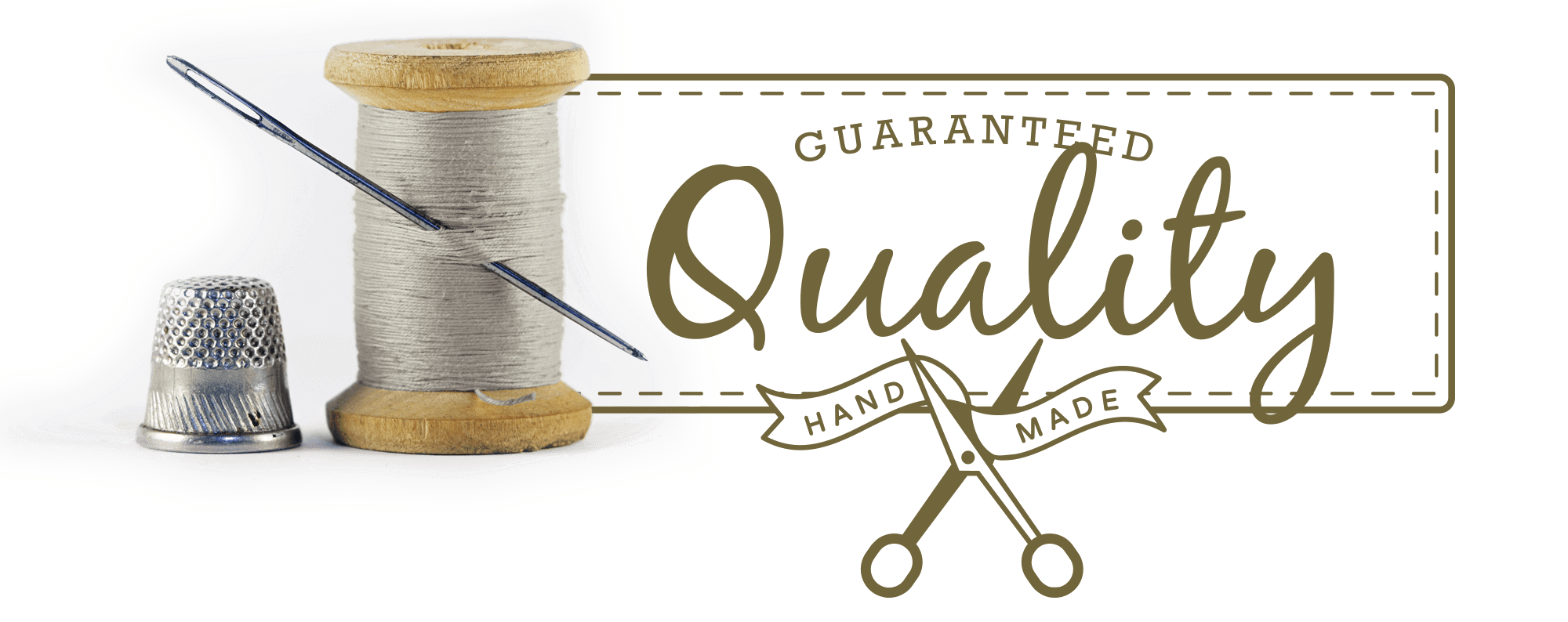 Guaranteed Quality Handmade